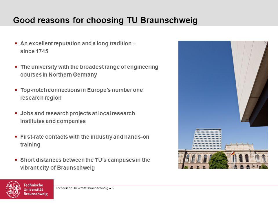 Good reasons for choosing TU Braunschweig