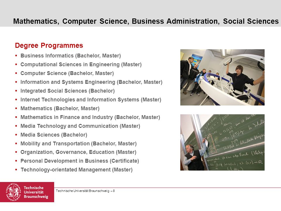 Mathematics, Computer Science, Business Administration, Social Sciences
