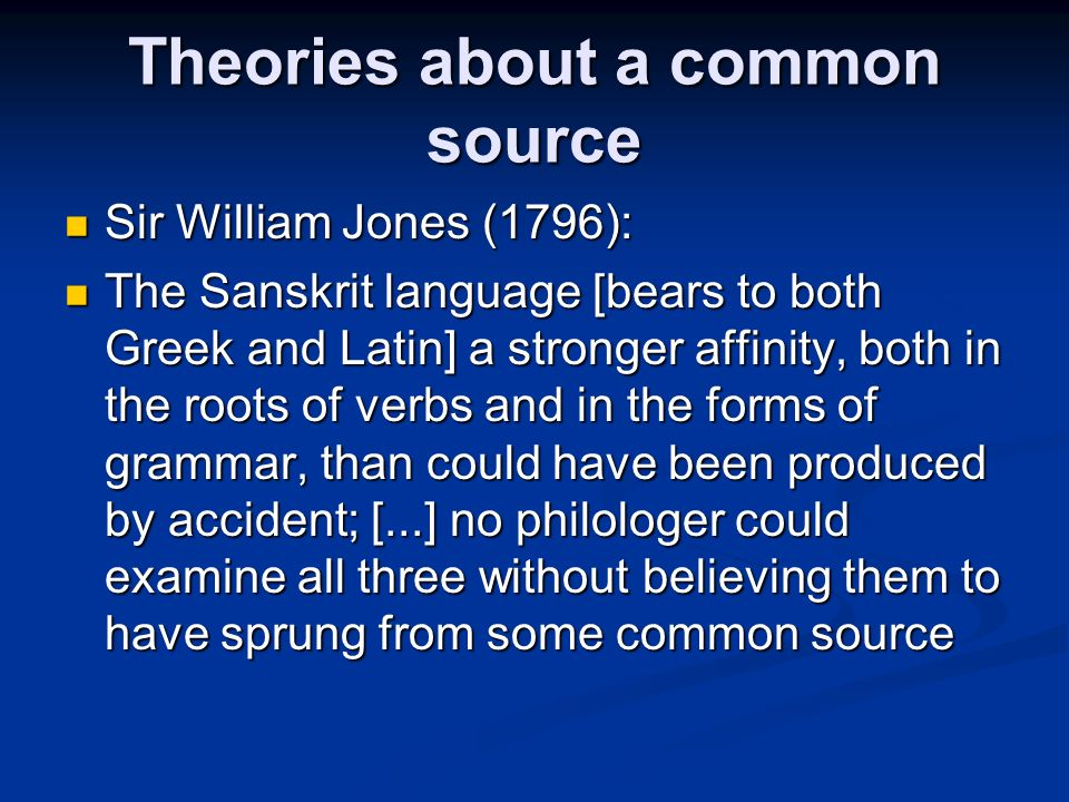 Theories about a common source