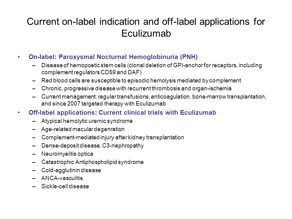 Current on-label indication and off-label applications for Eculizumab
