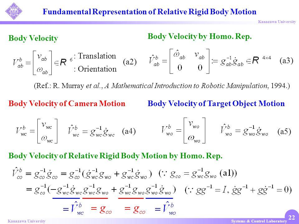 Fundamental Representation of Relative Rigid Body Motion