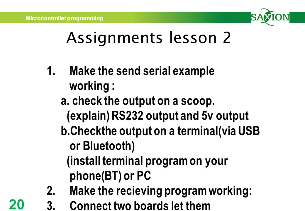 Assignments lesson 2 Make the send serial example working :