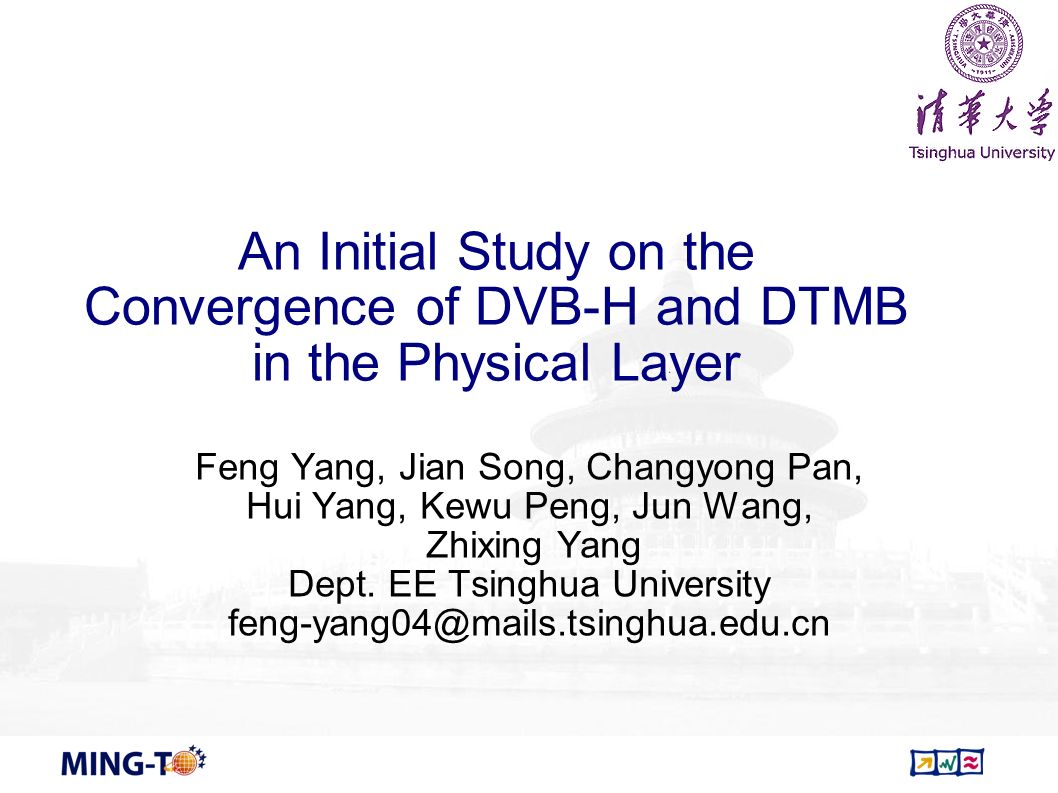 An Initial Study on the Convergence of DVB-H and DTMB in the Physical Layer