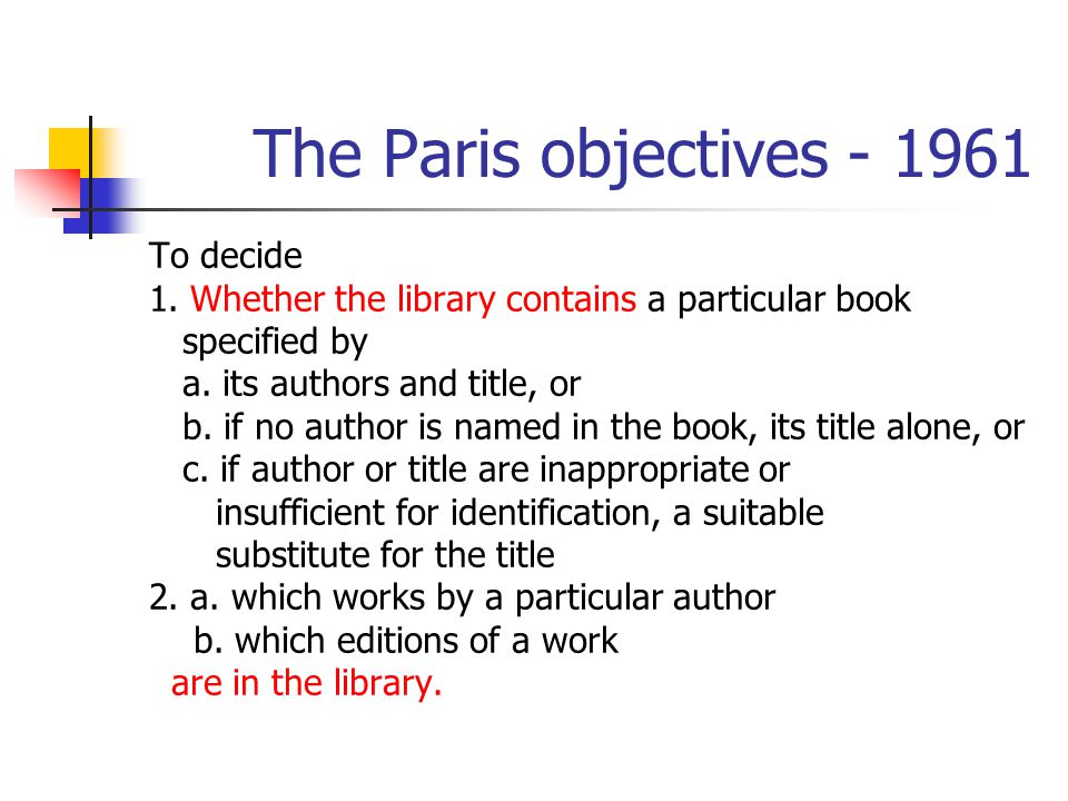 The Paris objectives - 1961 To decide