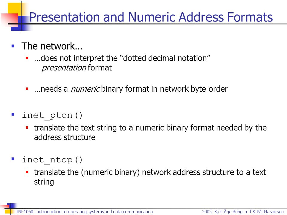 Presentation and Numeric Address Formats