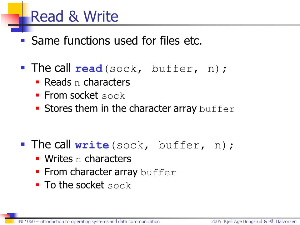 Read & Write Same functions used for files etc.