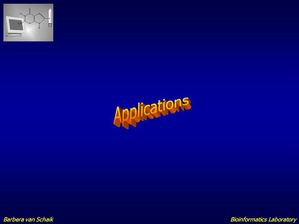 Applications Barbera van Schaik Bioinformatics Laboratory