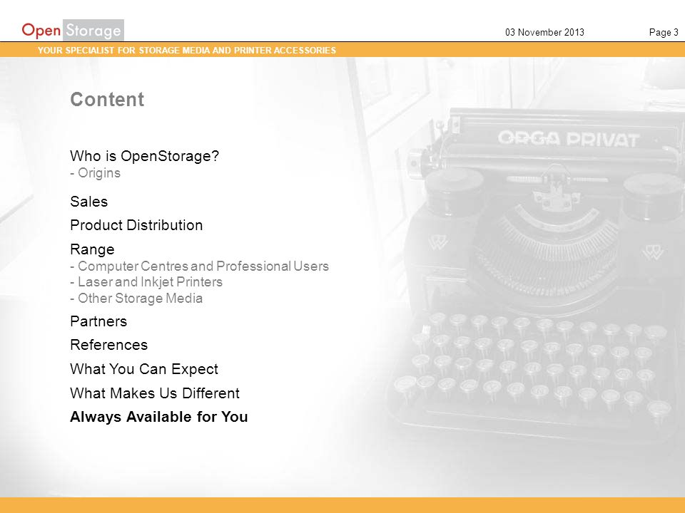 Content Who is OpenStorage Sales Product Distribution Range Partners