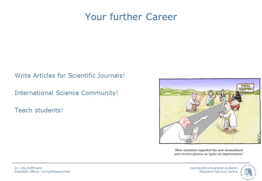 Your further Career Write Articles for Scientific Journals!