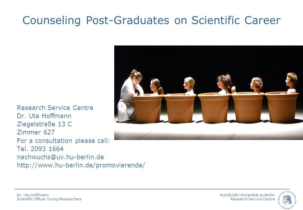 Counseling Post-Graduates on Scientific Career