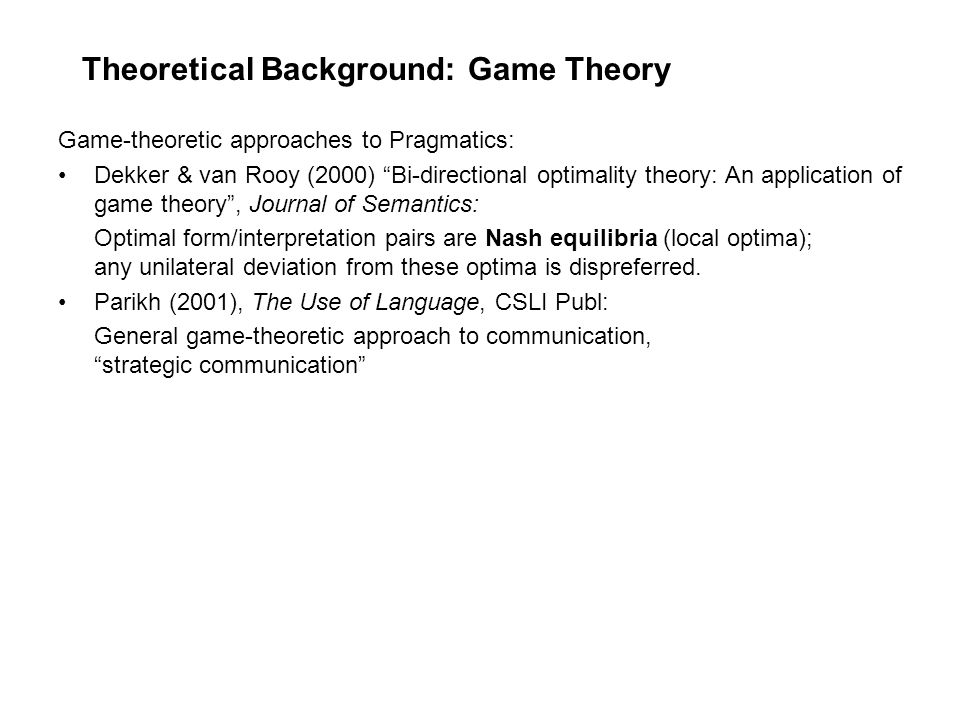 Theoretical Background: Game Theory