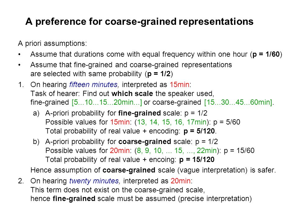 A preference for coarse-grained representations