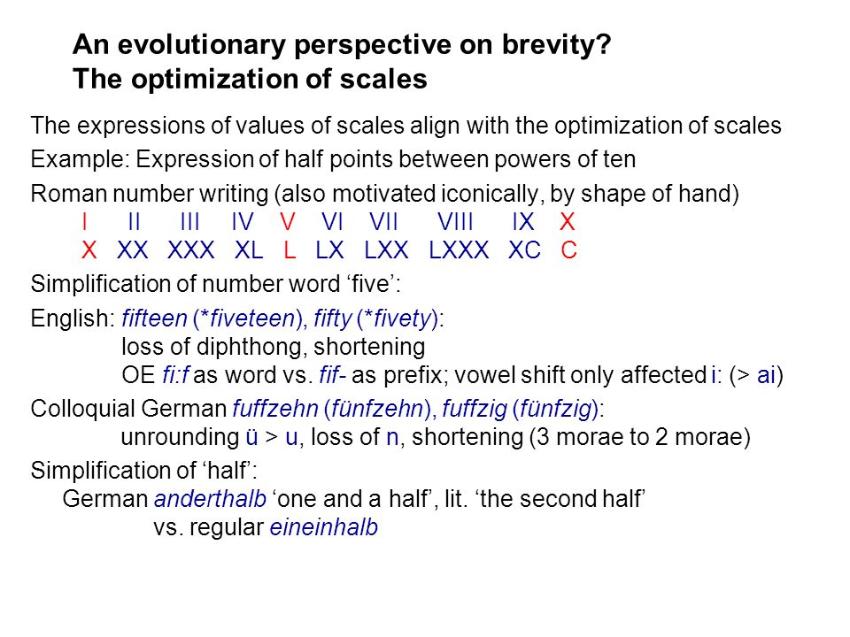 An evolutionary perspective on brevity The optimization of scales