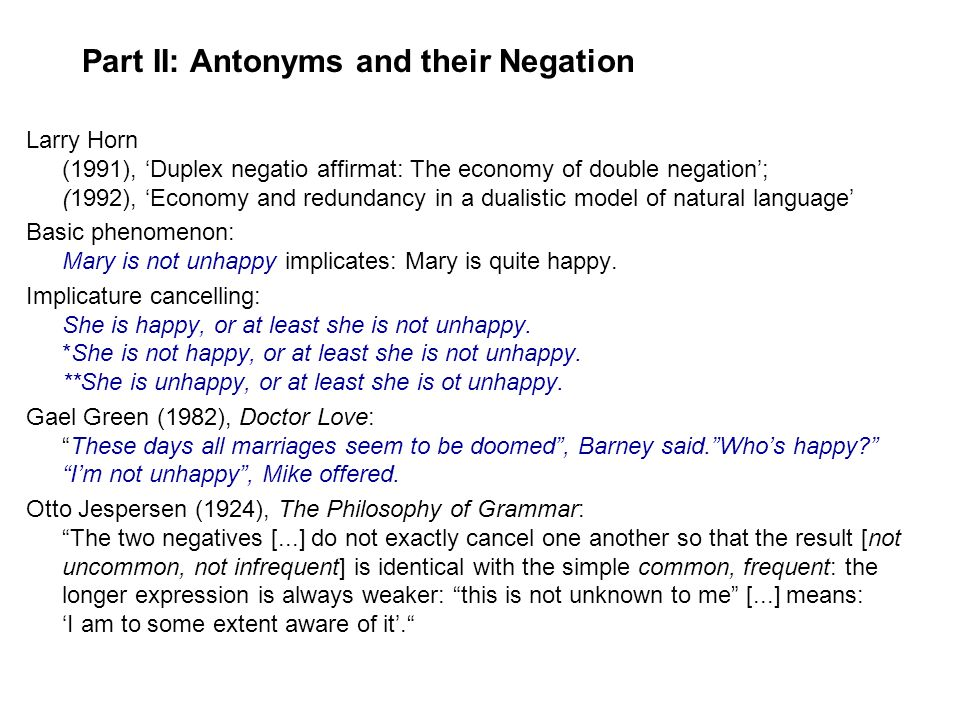 Part II: Antonyms and their Negation