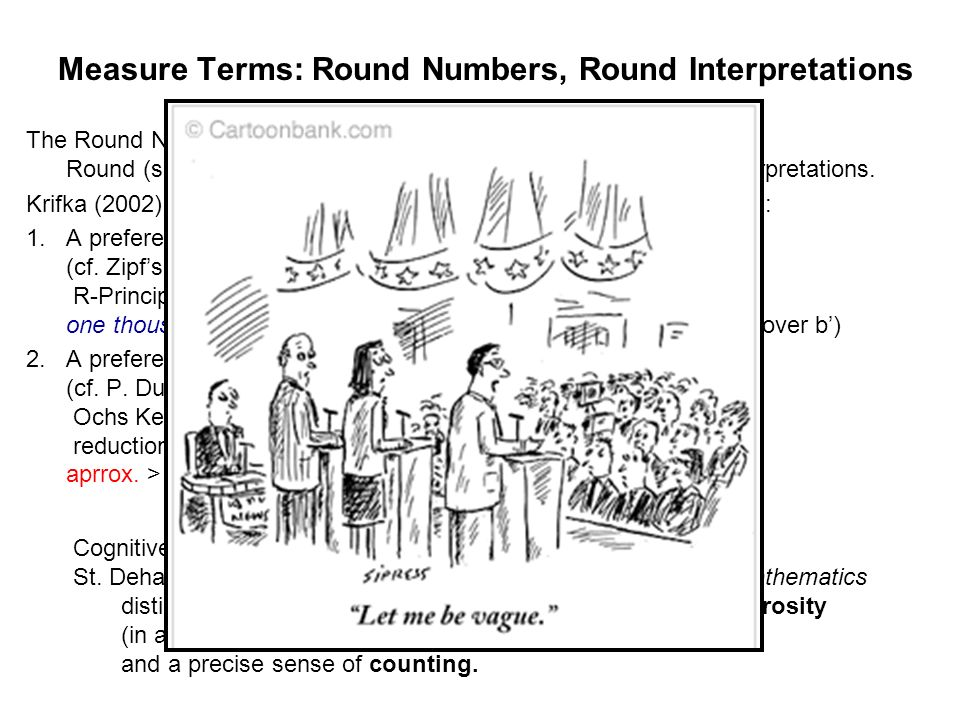 Measure Terms: Round Numbers, Round Interpretations