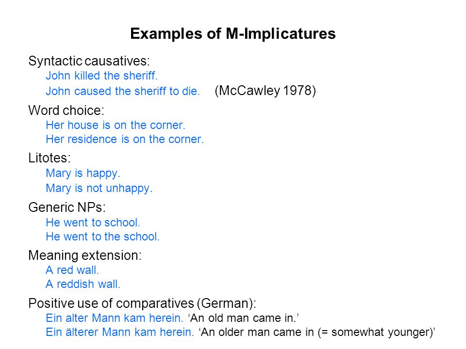 Examples of M-Implicatures