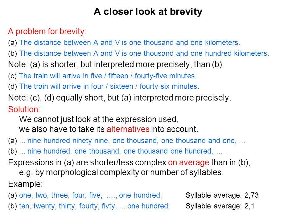A closer look at brevity