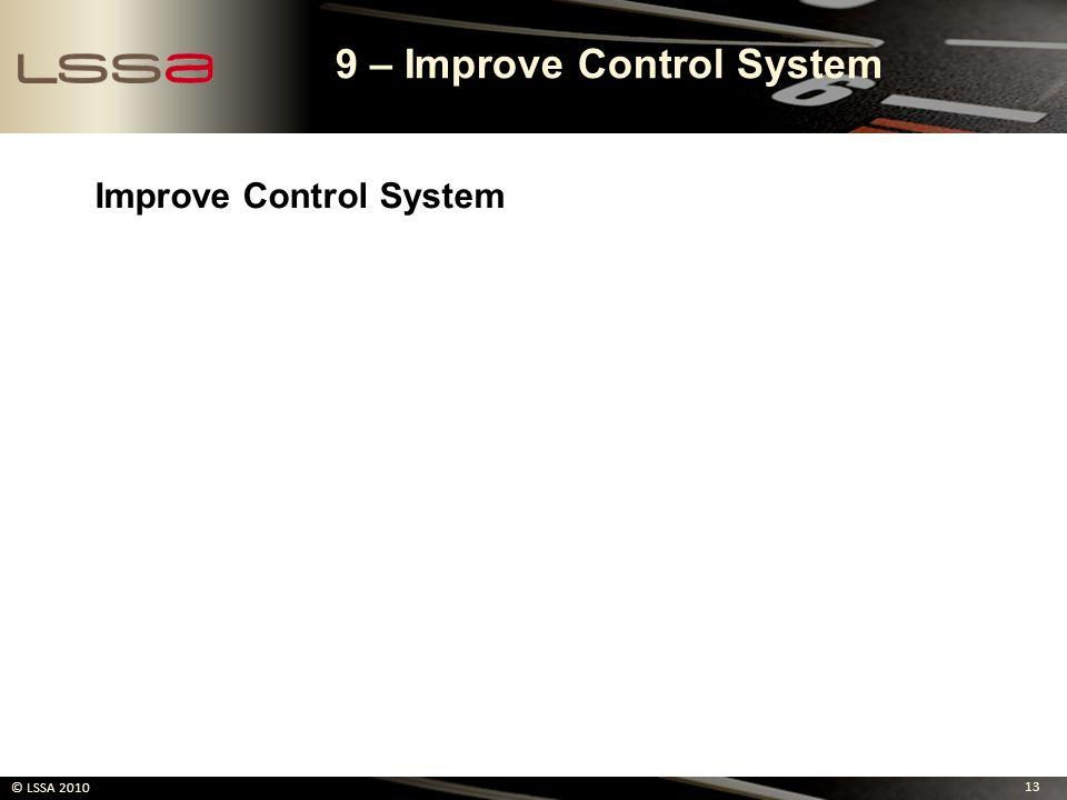 9 – Improve Control System