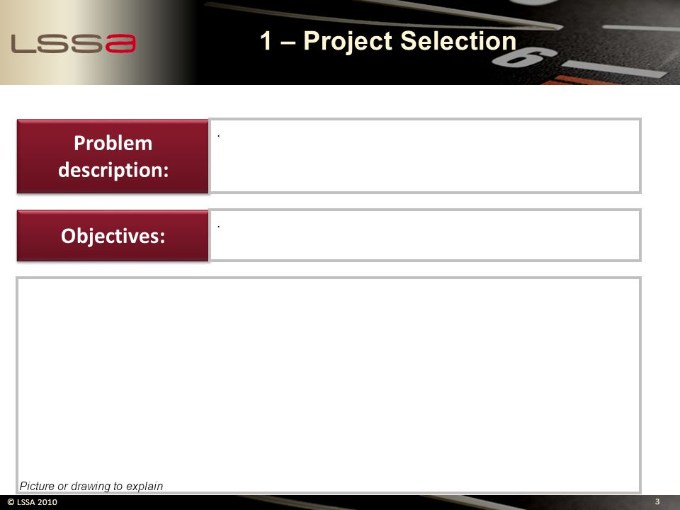 1 – Project Selection Problem description: Objectives: . .