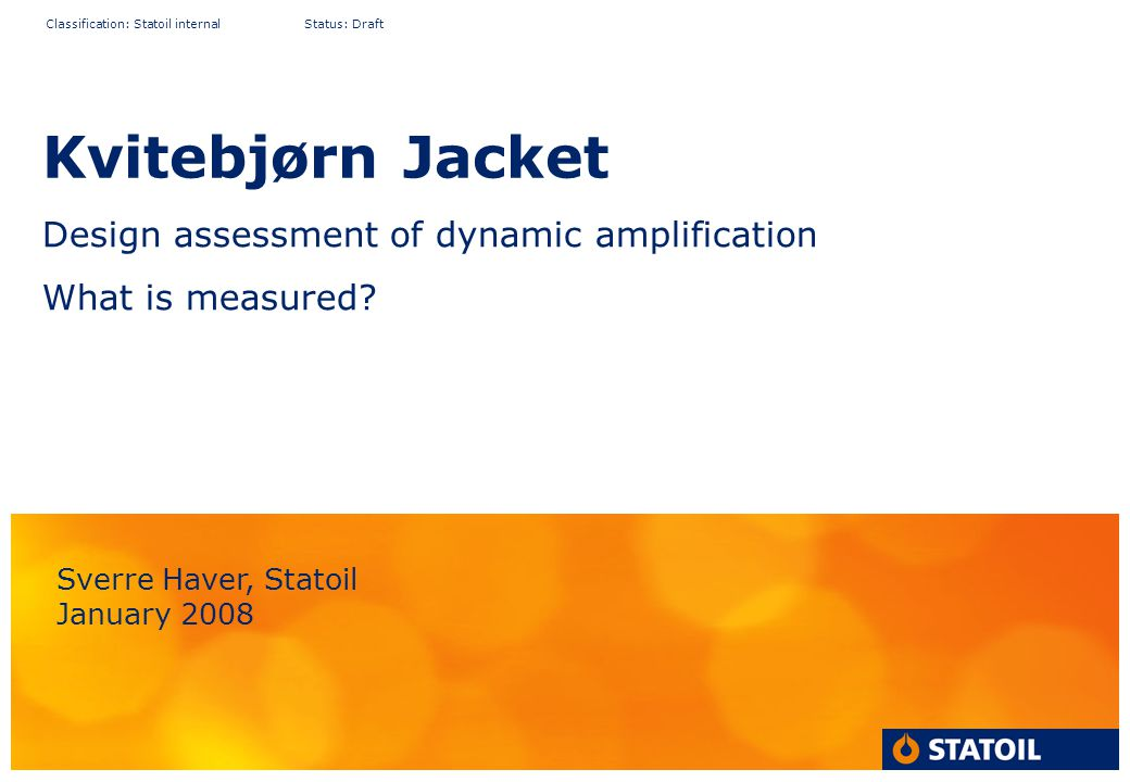 Design assessment of dynamic amplification What is measured