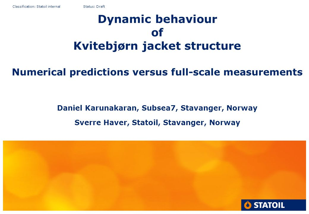 Dynamic behaviour of Kvitebjørn jacket structure