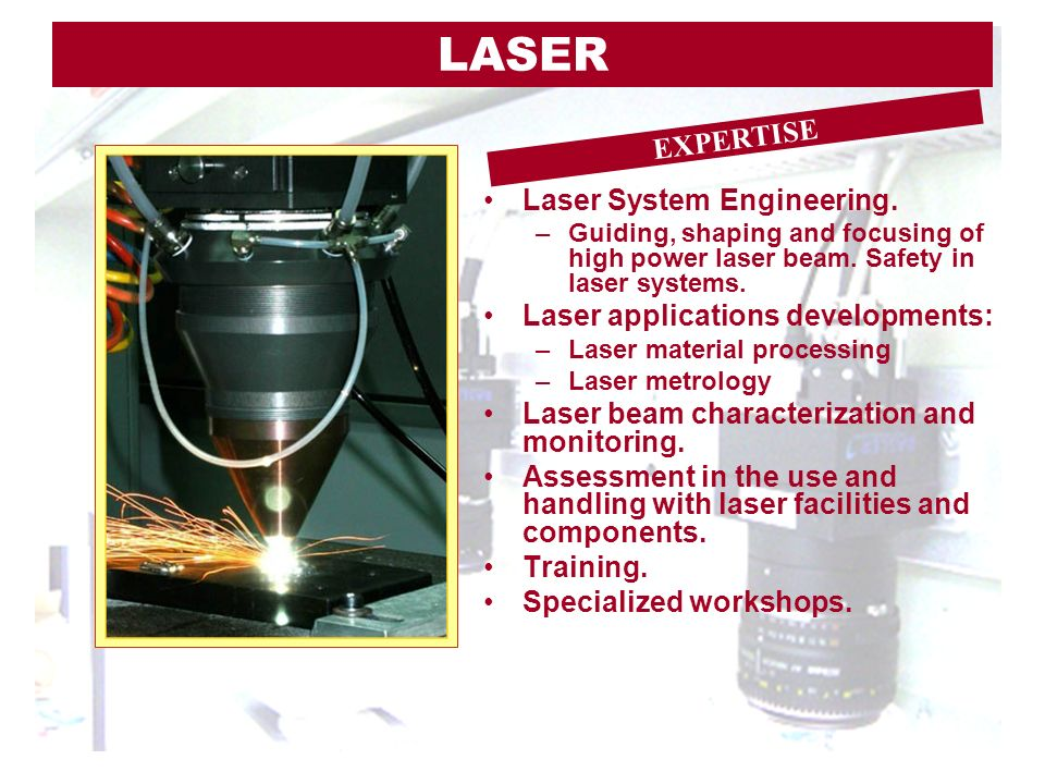 LASER EXPERTISE Laser System Engineering.