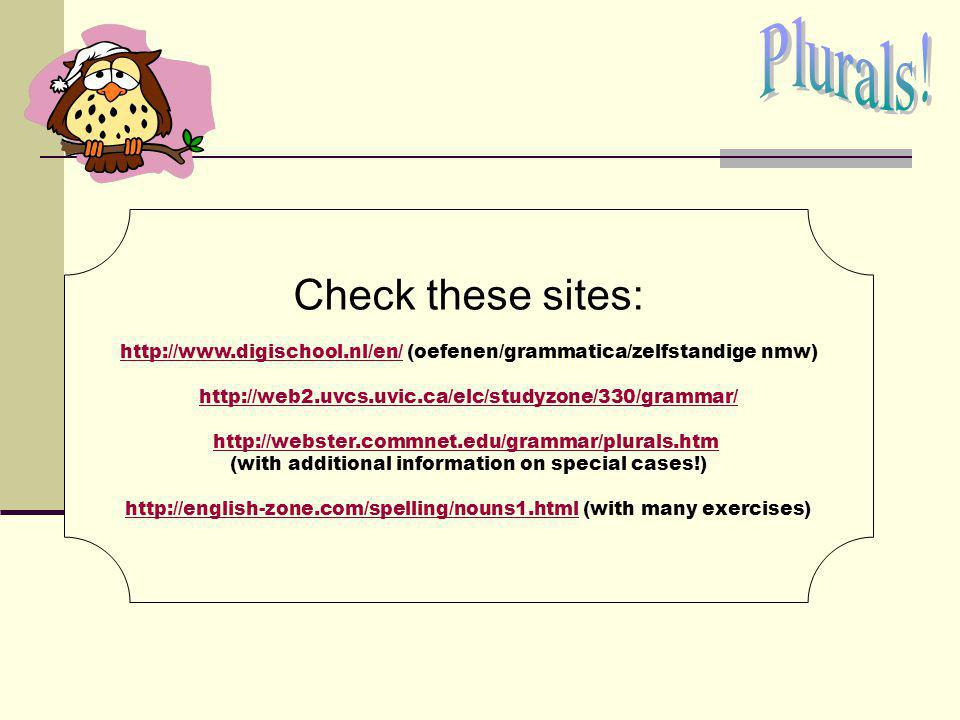 Plurals! Check these sites: