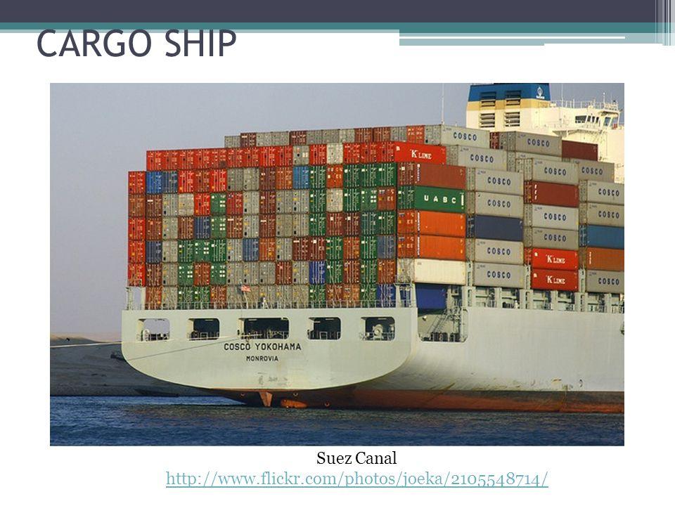 CARGO SHIP Suez Canal http://www.flickr.com/photos/joeka/2105548714/