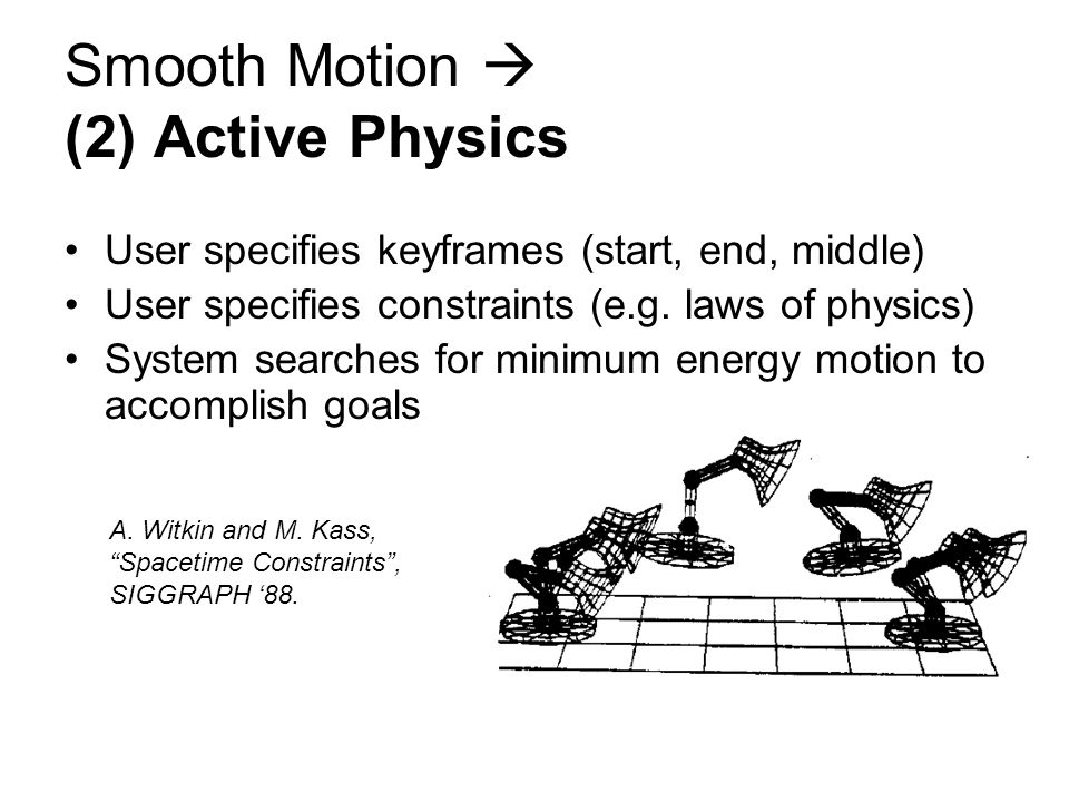 Smooth Motion  (2) Active Physics