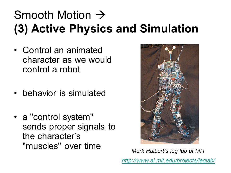 Smooth Motion  (3) Active Physics and Simulation