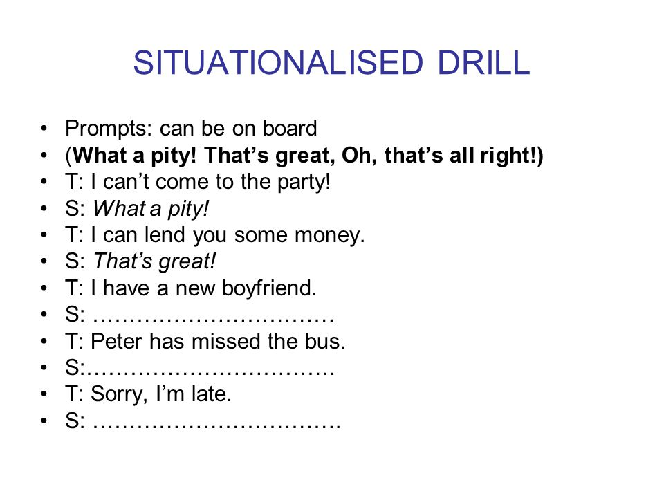 SITUATIONALISED DRILL