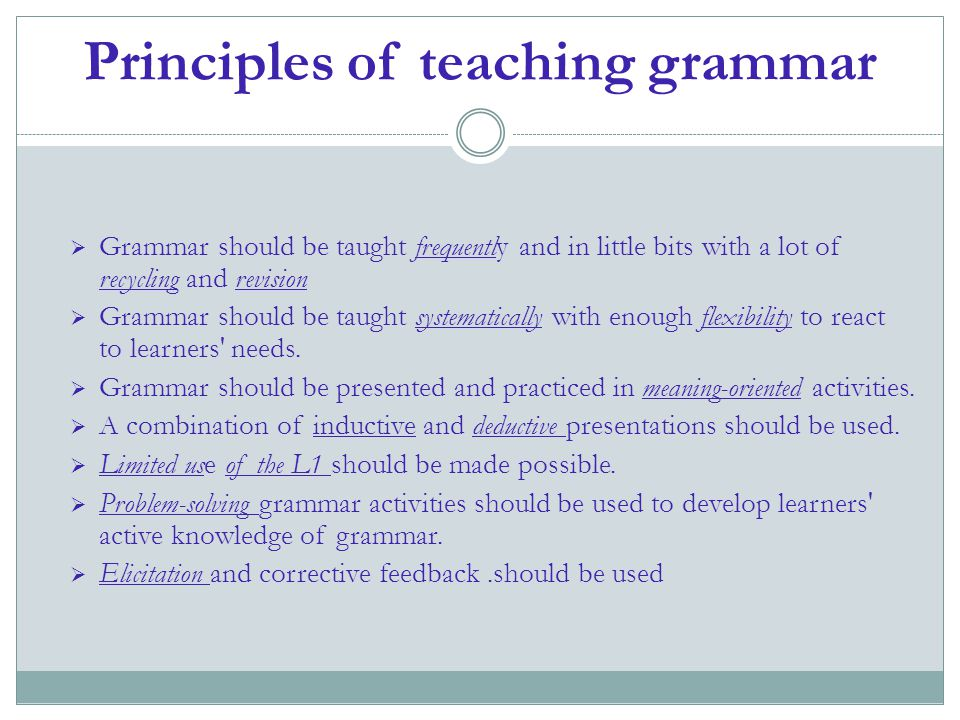 Principles of teaching grammar