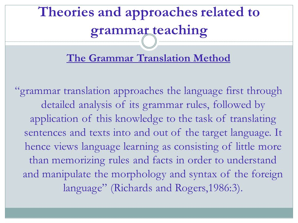 Theories and approaches related to grammar teaching