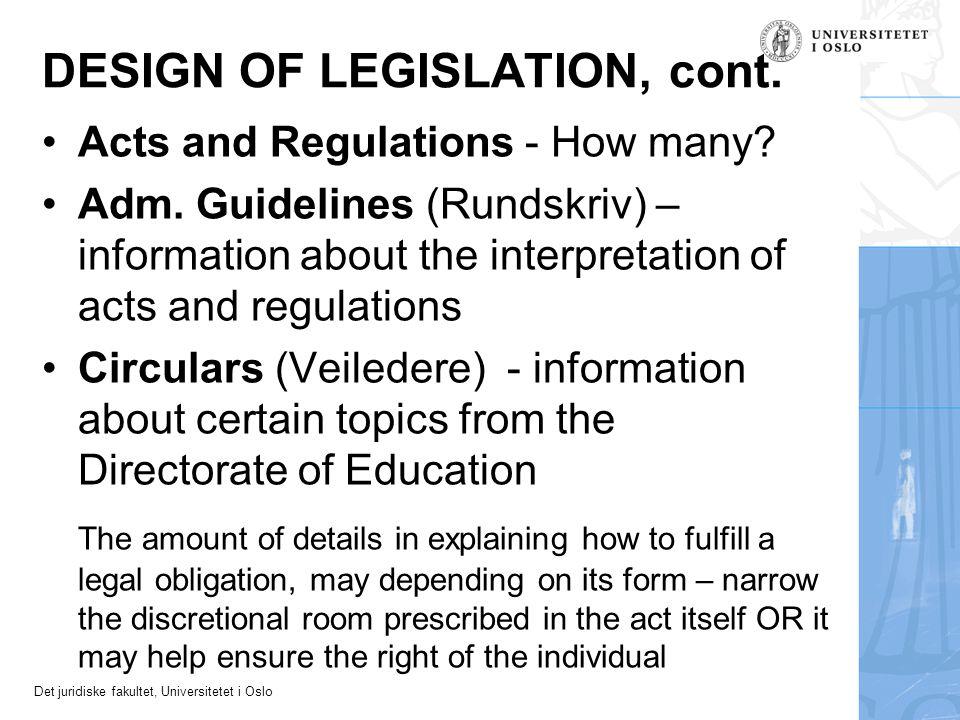 DESIGN OF LEGISLATION, cont.