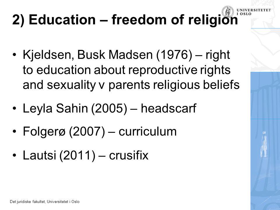 2) Education – freedom of religion