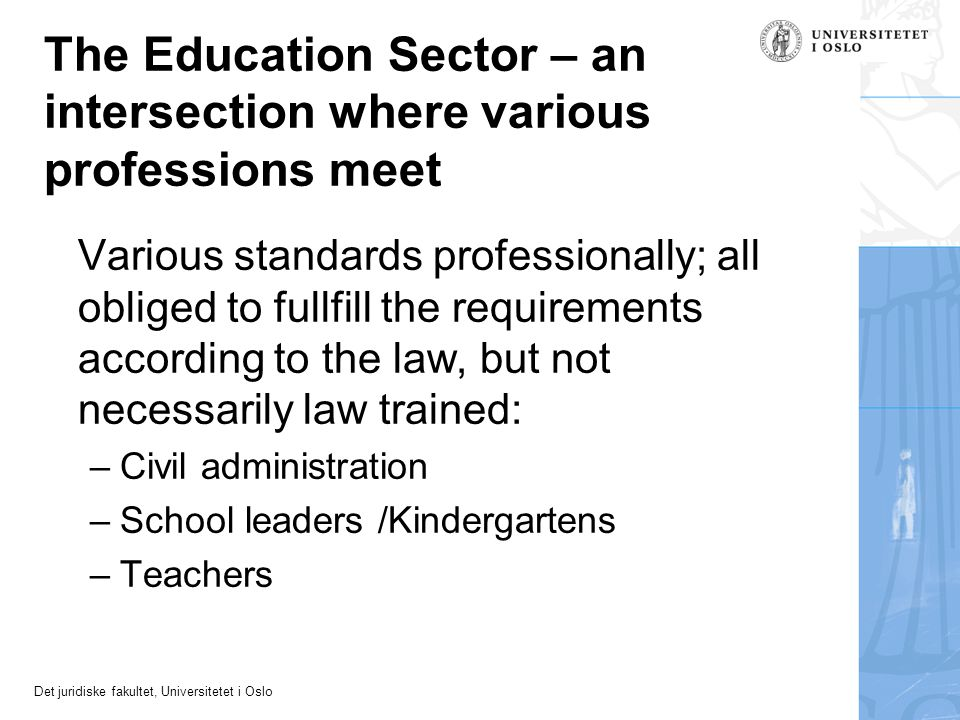 The Education Sector – an intersection where various professions meet