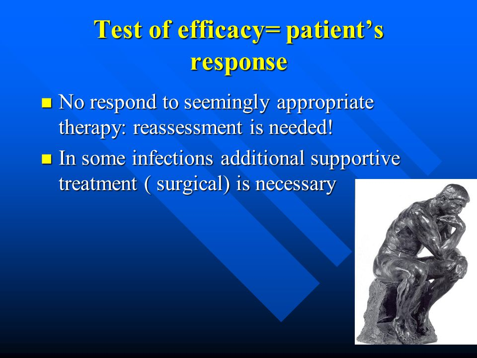 Test of efficacy= patient's response