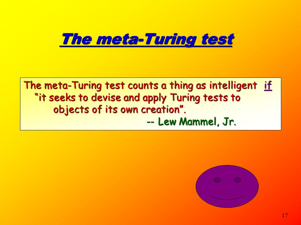The meta-Turing test