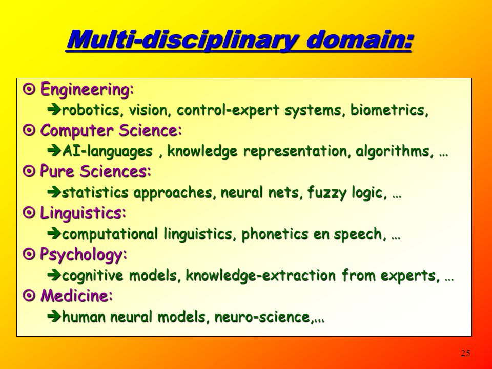 Multi-disciplinary domain: