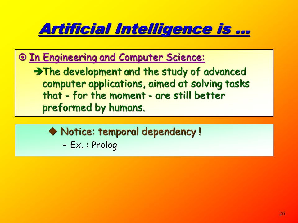 Artificial Intelligence is ...