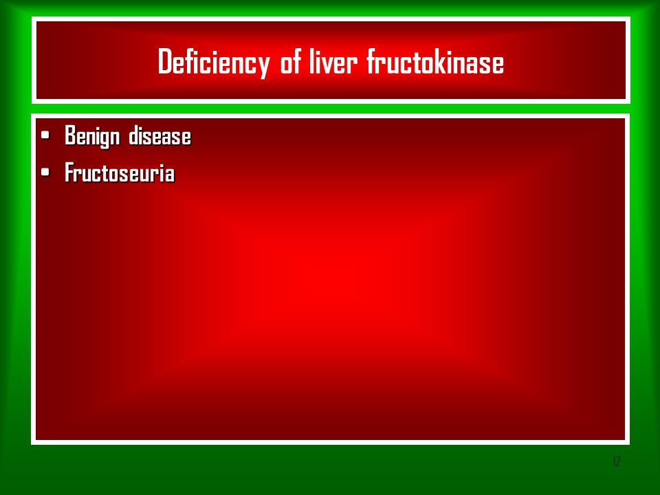 Deficiency of liver fructokinase