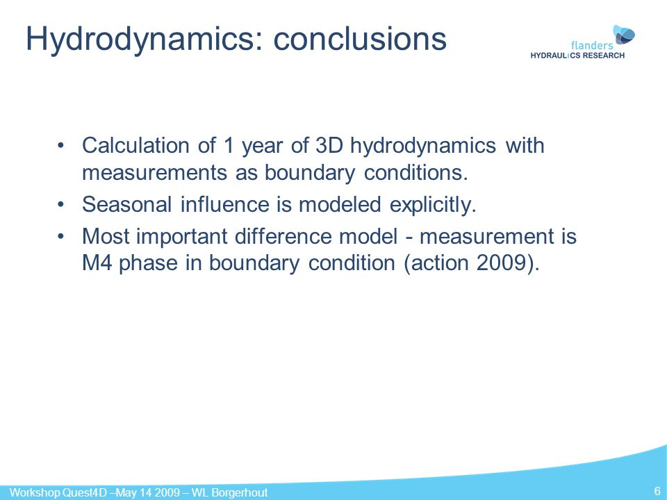 Hydrodynamics: conclusions