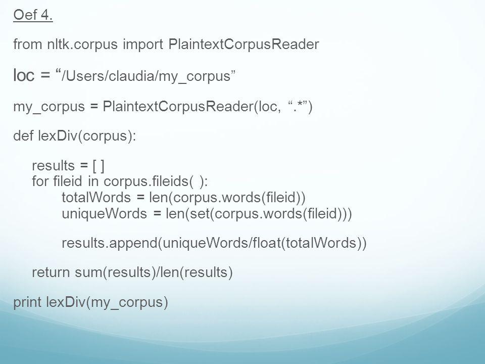 loc = /Users/claudia/my_corpus