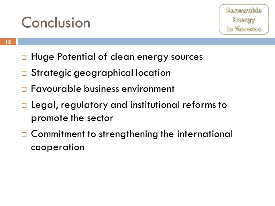 Conclusion Huge Potential of clean energy sources