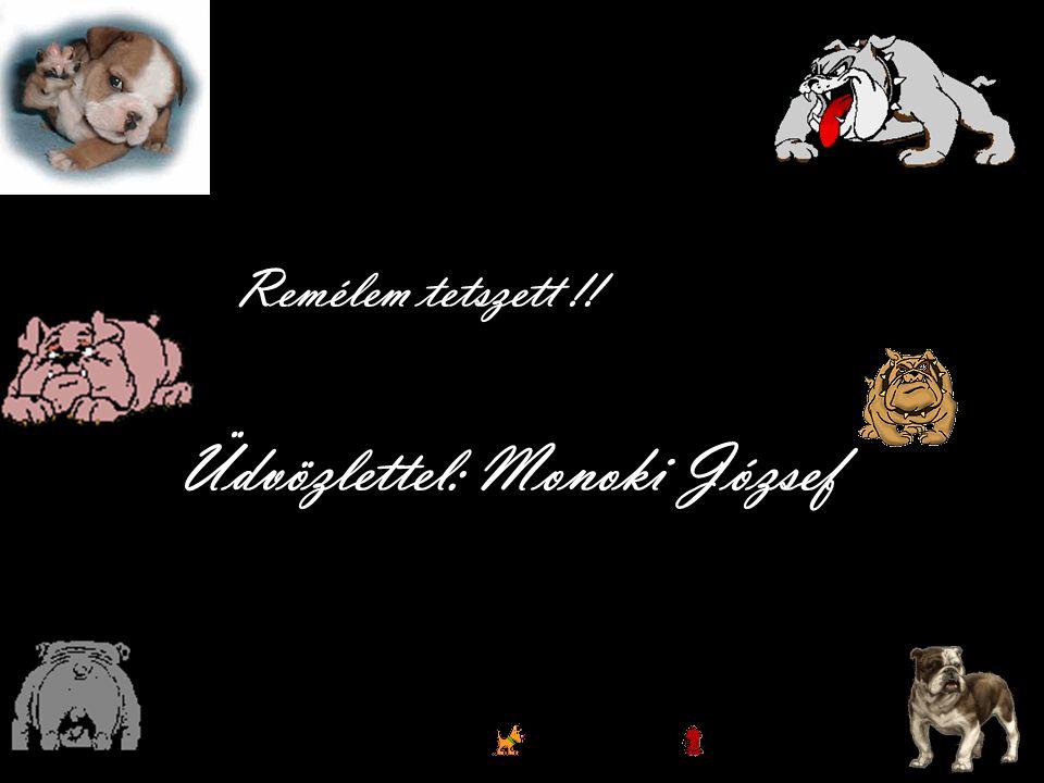 Üdvözlettel: Monoki József