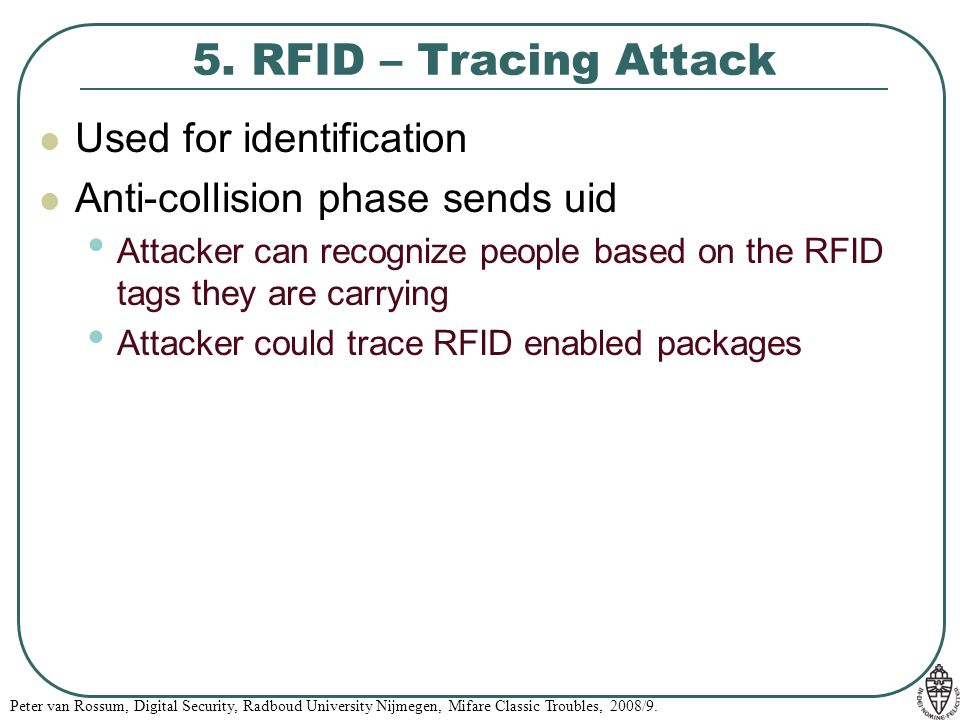 5. RFID – Tracing Attack Used for identification