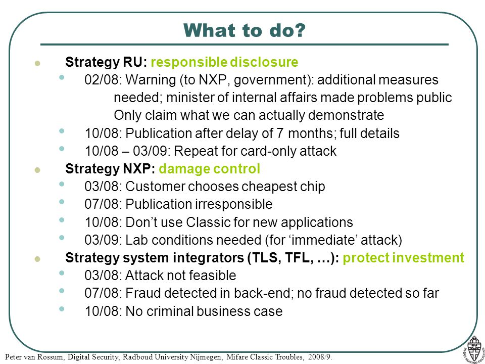 What to do Strategy RU: responsible disclosure