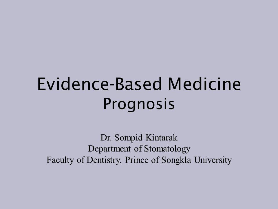 Evidence-Based Medicine Prognosis