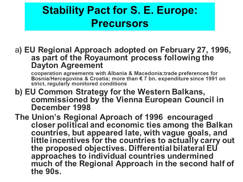 Stability Pact for S. E. Europe: Precursors