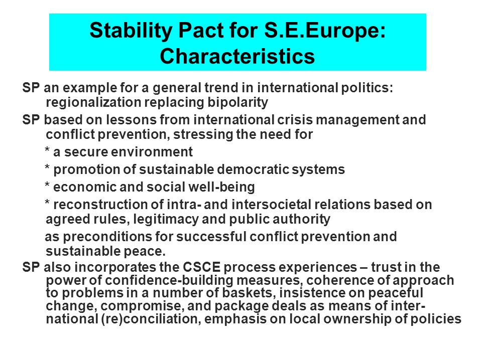 Stability Pact for S.E.Europe: Characteristics